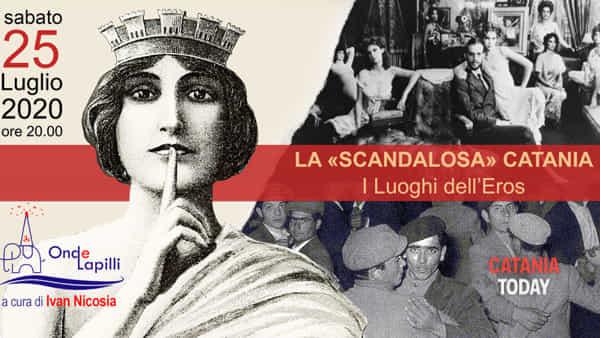 La 'scandalosa' Catania - I luoghi dell'Eros