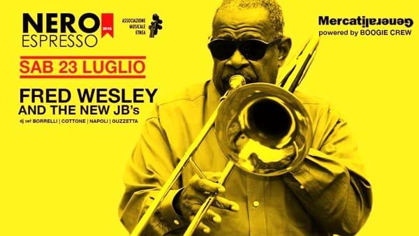 """'Nero Espresso presenta Fred Wesley&The New JBs LIVE"""" ai Mercati Generali"""