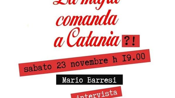 Incontro 'La mafia comanda a Catania?'