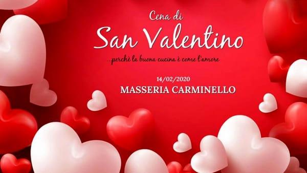 Cena di San Valentino alla Masseria Carminello