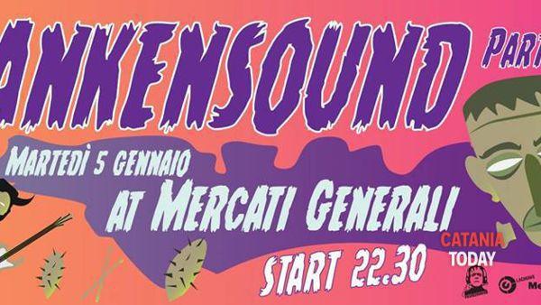 Frankensound Party N°5 ai Mercati Generali