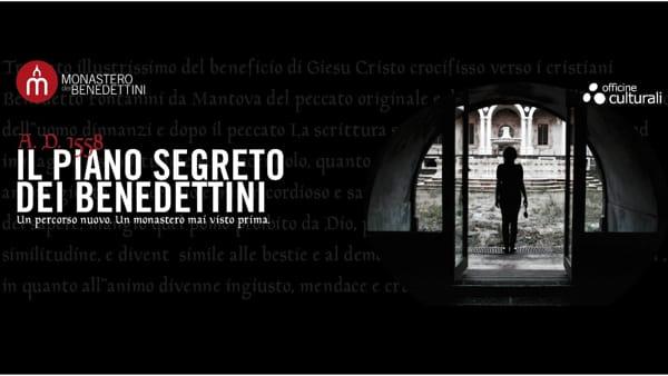 Il piano segreto dei Benedettini