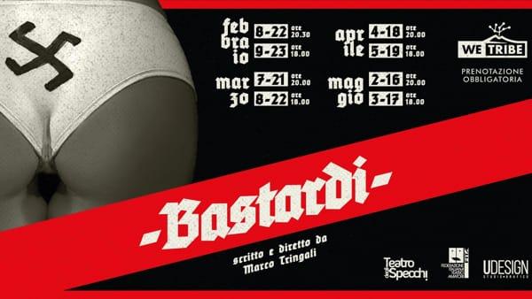 'Bastardi' al We Tribe