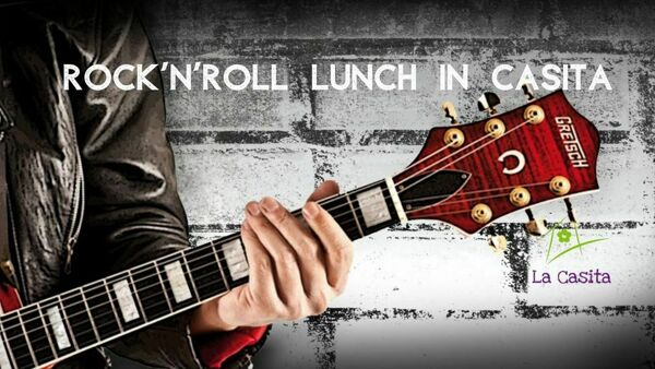 Rock'n'Roll Lunch - La Casita