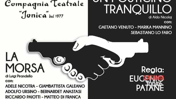 Compagnia teatrale Jonica: 'La morsa' ed 'Un posticino tranquillo'