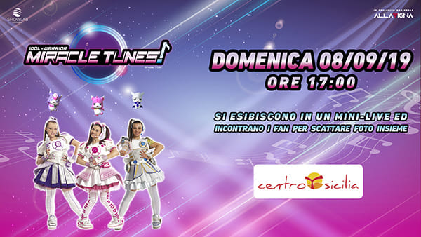 Miracle Tunes LIVE al Centro Sicilia