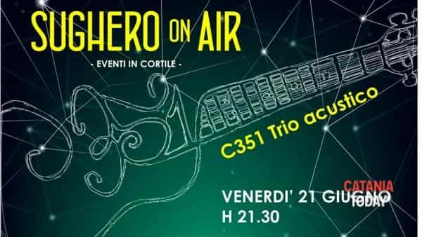 Sughero on air - C351 Trio
