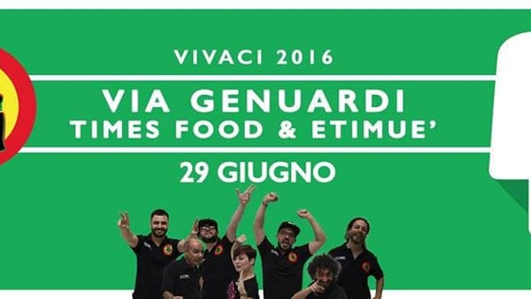 Vivaci 2016 - 'Via Genuardi, Times Food&Etimuè'