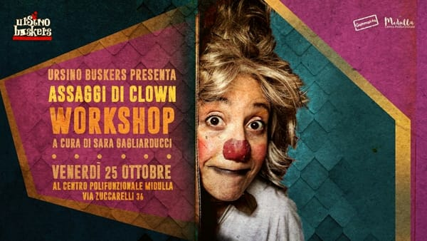 "Workshop Ursino Buskers ""Assaggi di Clown"""
