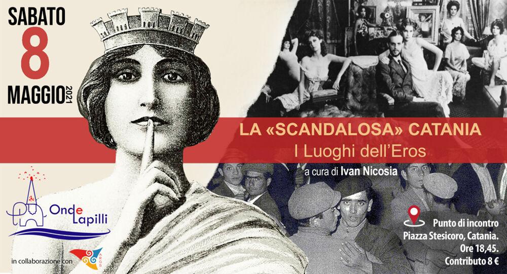 La scandalosa Catania - I luoghi dell'Eros